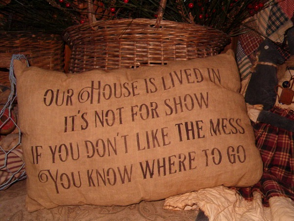 our house is lived in pillow