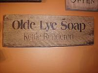 Olde Lye Soap sign