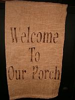 welcome to our porch towel