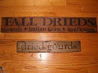 dried gourds or fall drieds sign