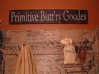 primitive buttry goodes sign