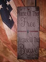 Home of the free sign